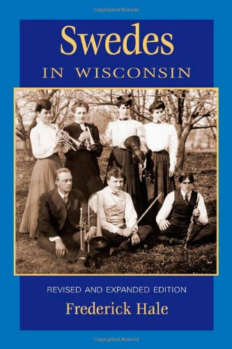 Swedes in Wisconsin (People of Wisconsin)