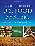 Introduction to the US Food System 1st Edition