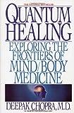 Quantum Healing, Deepak Chopra, 0553173324