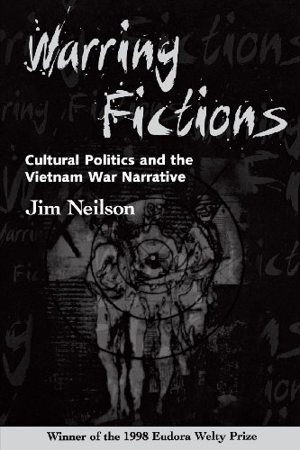 Warring Fictions: Cultural Politics and the Vietnam War Narrative