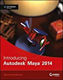 Introducing Autodesk Maya 2014 1st Edition