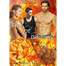 Fear of Discovery (Eternal Flame Book 6)