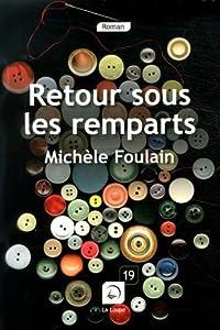 """Afficher """"Retour sous les remparts"""""""