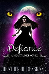 Defiance (Heart Lines Series Book 5)