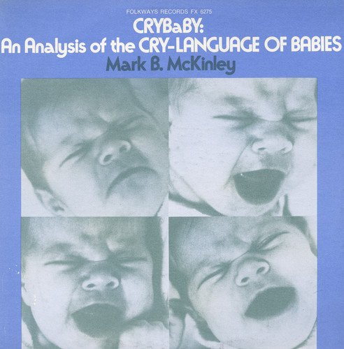 Crybaby: An Analysis of the Cry-Language of Babies