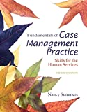 img - for Fundamentals of Case Management Practice: Skills for the Human Services (MindTap Course List) book / textbook / text book