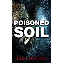 Poisoned Soil: A Supernatural Thriller