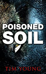 Poisoned Soil: A Supernatural Thriller