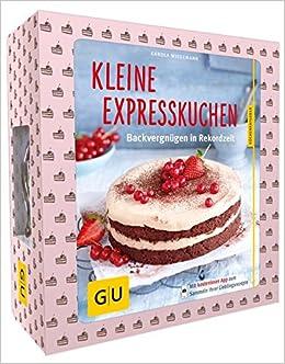 Set Kleine Expresskuchen Mit Kaiser Springform O 20 Cm Gu Buchplus