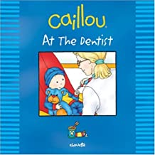 Caillou: At the Dentist