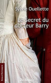 Le secret du docteur Barry, Ouellette, Sylvie