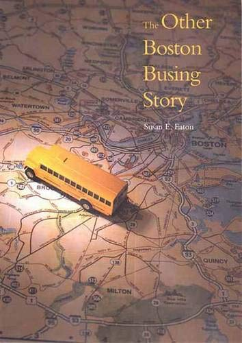 Download The Other Boston Busing Story: What`s Won and Lost Across the Boundary Line ebook