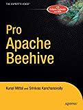 img - for Pro Apache Beehive (Expert's Voice in Java) by Kunal Mittal (2005-08-22) book / textbook / text book