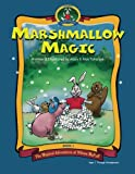 Marshmallow Magic, Alan Tollefson, 1469903172