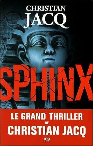 Sphinx de Christian Jacq - (2016)
