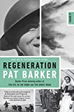 Image of Regeneration (Contemporary Fiction, Plume)