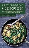 Easy European Cookbook%3A 200 European R