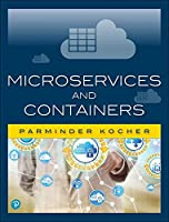 Microservices and Containers Front Cover