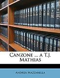 Canzone a T J Mathias, Andrea Mazzarella, 1147310017
