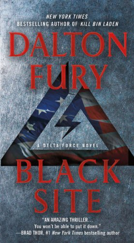 Black Site: A Delta Force Novel ()