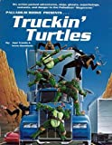 Truckin' Turtles, Jape Trostle and Kevin Siembieda, 0916211436