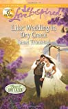 Lilac Wedding in Dry Creek (Love Inspired)