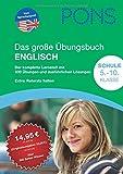 PONS Das große Übungsbuch Englisch. Der komplette Lernstoff mit 630 Übungen und ausführlichen Lösungen. 5.-10. Klasse