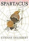 Spartacus the Spider, Etienne Delessert, 1568462131