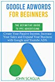 Google AdWords for Beginners. The Definitive