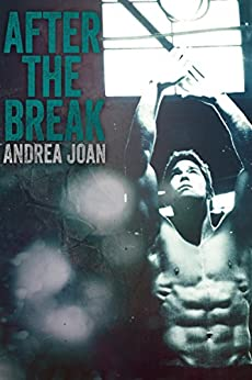 After The Break by [Joan, Andrea]