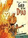 Gold of the dead par Weytens