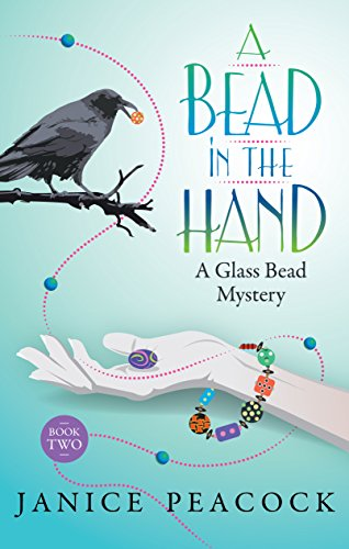 A Bead in the Hand (Glass Bead Mystery Series Book -