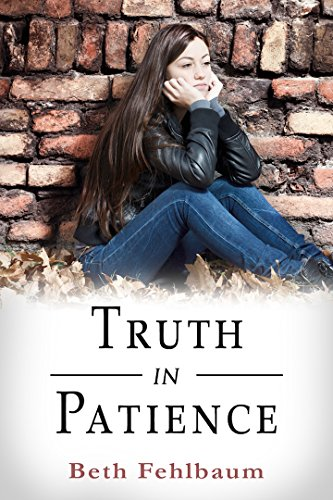 Truth in Patience: Book 3 in The Patience Trilogy