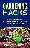 Gardening Hacks: DIY Solutions to Improve the