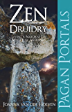 Pagan Portal-Zen Druidry: Living a Natural Life, With Full Awareness (Pagan Portals)
