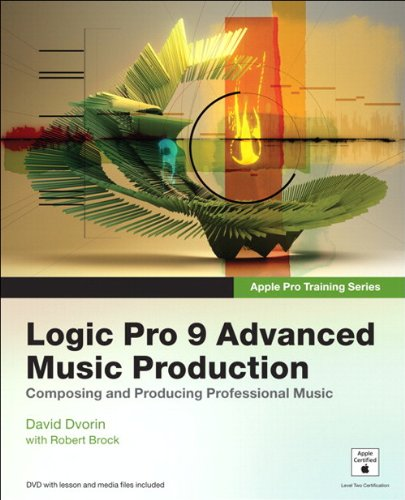 David Reproduction (Apple Pro Training Series: Logic Pro 9 Advanced Music Production)