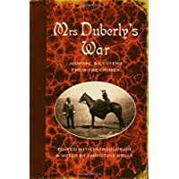 Mrs Duberly's War: Journal and Letters from the Crimea, 1854-6: Journal and Letters from the Crimea, 1854-1856