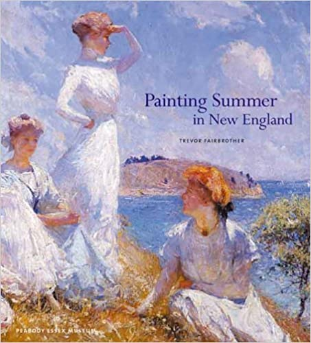 Book Painting Summer in New England by Trevor Fairbrother (2006-05-28)