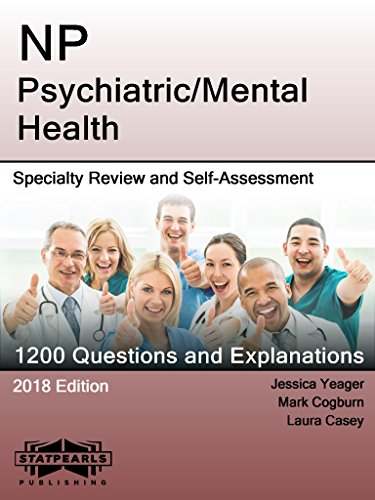 Np Psychiatric Mental Health Specialty Review And Self Assessment