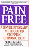 Book cover image for Pain Free: A Revolutionary Method for Stopping Chronic Pain