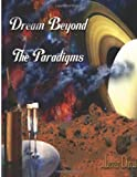 Dream Beyond the Paradigms, Lavar Davis, 1482305119