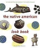 The Native American Look Book, Brooklyn Museum Staff, 1565846044