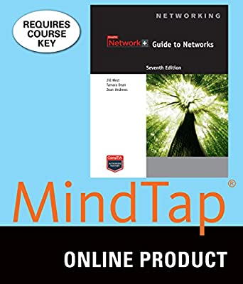 MindTap Computing for West/Dean/Andrew's Network+ Guide to Networks, 7th Edition