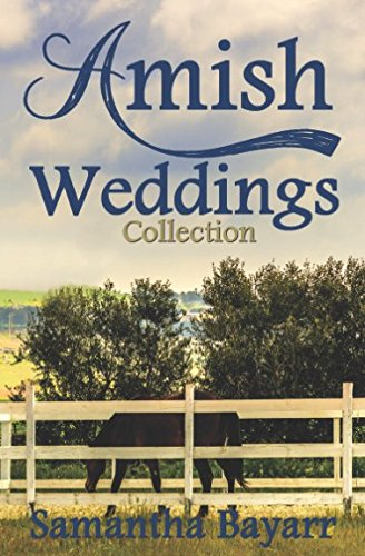 Amish Weddings Collection: Christian Collection