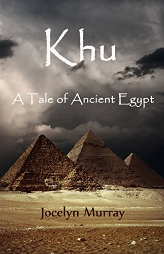 Image result for Khu: A Tale of Ancient Egypt by Jocelyn Murray