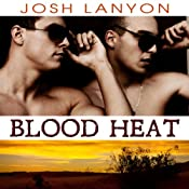 Blood Heat : Dangerous Ground | Josh Lanyon