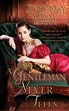 A Gentleman Never Tells (Affairs by Moonlight Trilogy Book 2)