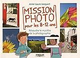 Mission photo pour les 8-12 ans: Résoudre le mystère de la photographie.