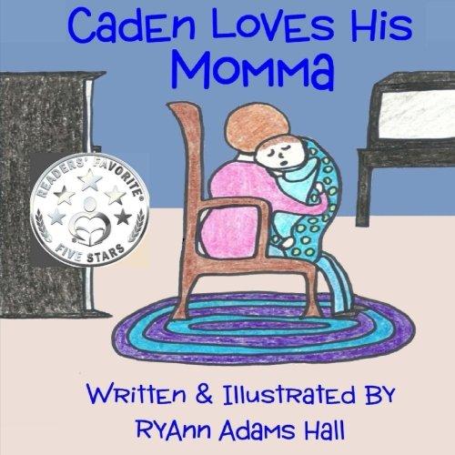 Caden Loves His Momma pdf