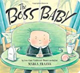 The Boss Baby, Marla Frazee, 1442487798